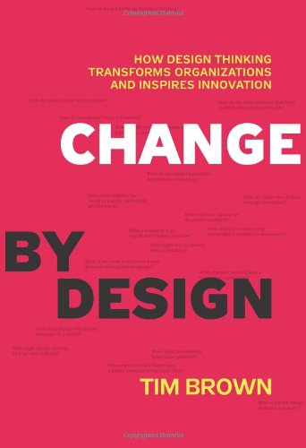 Change by Design by Tim Brown